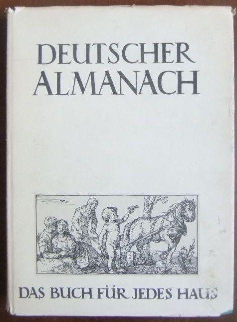 Deutscher Almanach. Eine Lese zeitgenössischen Schrifttums und auserwählte Kostbarkeiten. Hg. von Wilhelm Utermann, künstlerische Gestaltung von Max Geyer.