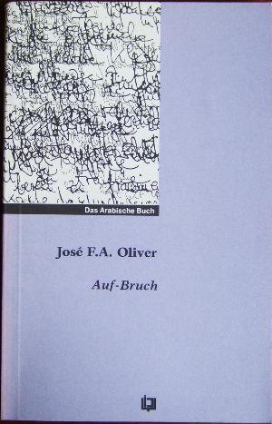 Auf-Bruch : Lyrik. Hrsg. von Rafik Schami, Reihe: die Schwalbe 2. Aufl.