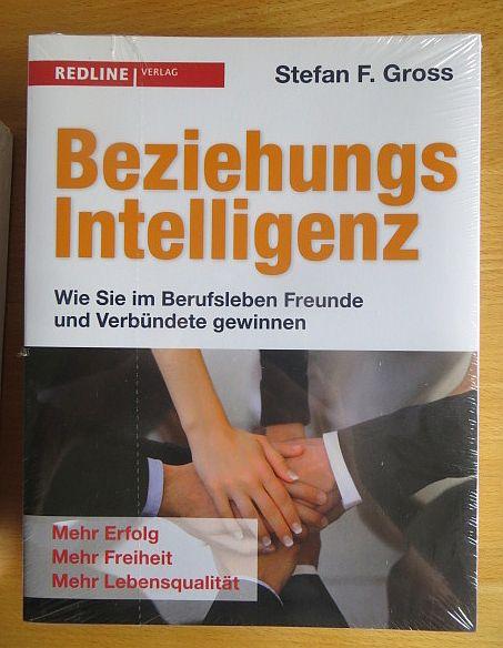 Beziehungsintelligenz : wie Sie im Berufsleben Freunde und Verbündete gewinnen. 3., überarb. Aufl.