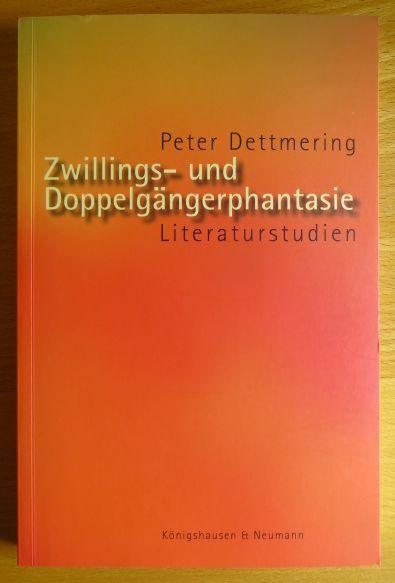 Zwillings- und Doppelgängerphantasie : Literaturstudien.