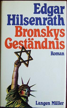 Bronskys Geständnis : Roman.