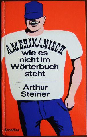Amerikanisch : wie es nicht im Wörterbuch steht. Zeichnungen von Chlodwig Poth.