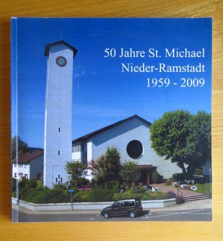 Festschrift zum 50. Jahrestag der Kirchweihe von St. Michael Nieder-Ramstadt
