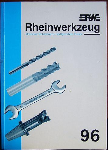 Rheinwerkzeug 96. Modernste Technologie zu marktgerechten Preisen.