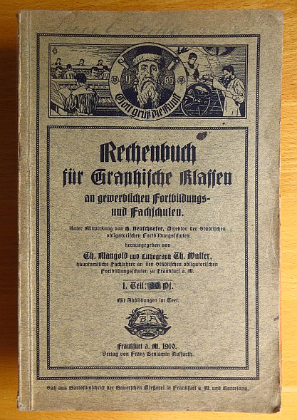 Rechenbuch für graphische Klassen an gewerblichen Fortbildungs- u. Fachschulen; Teil: Tl 1
