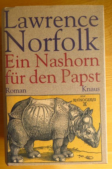 Ein Nashorn für den Papst : Roman. Aus dem Engl. von Gisbert Haefs ... 1. Aufl.