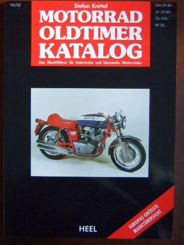 Motorrad Oldtimer Katalog 92/02. Der Marktführer für historische und klassische Motorräder.