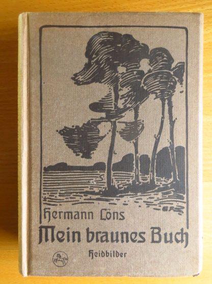 Mein braunes Buch : Haidbilder. 32.-42. Tsd.