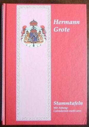 Stammtafeln. Mit Anhang: Calendarium medii aevi. Reprint der Originalausgabe von 1877.