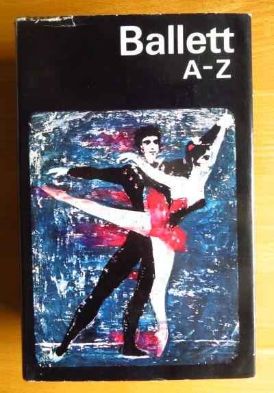 Ballett A - [bis] Z. 3., veränd. Aufl.,