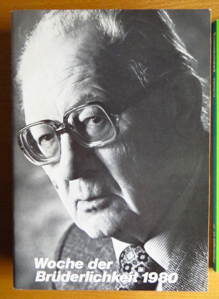 Woche der Brüderlichkeit 1980 : Festansprachen zur Woche der Brüderlichkeit 1980. Gesellschaft für Christlich-Jüdische Zusammenarbeit Nürnberg - Fürth - Erlangen - Bamberg