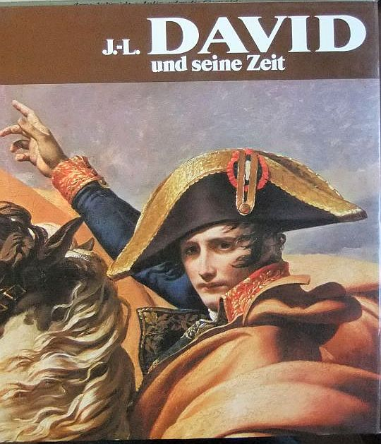 J.-L. David und seine Zeit. [Die Übers. aus d. Franz. besorgte Guido Meister]