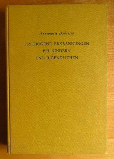 Psychogene Erkrankungen bei Kindern und Jugendlichen : Eine Einf. in d. allg. u. spezielle Neurosenlehre. 7. Aufl.