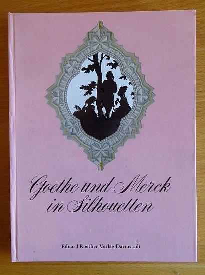 Goethe und Merck in Silhouetten. von Hermann Pfeiffer