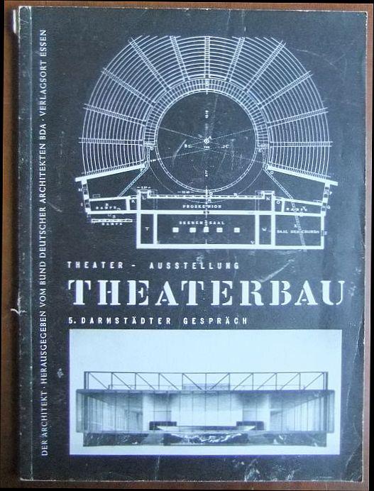 Theater-Austellung Theaterbau: 5. Darmstädter Gespräch. Der Architekt, hrsg. vom Bund Deutscher Architekten BDA,  IV. Jg., Nr. 4 April 1955.