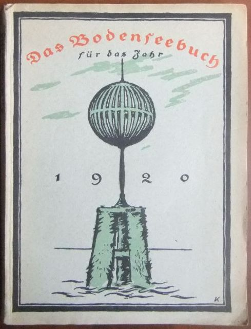 Das Bodenseebuch des Jahres  1920 : Ein Buch für Land und Leute, siebenter Jahrgang.