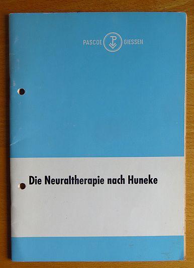 Lübben, Dr. H. und Dr. rer. nat. B. Hergert: Die Neuraltherapie nach Huneke