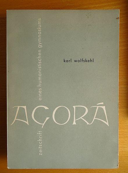 Karl Wolfskehl. Red.: Walter Euler u. Hans-Rolf Ropertz / Agorá ; Jg. 1. 1955, Nr. 4