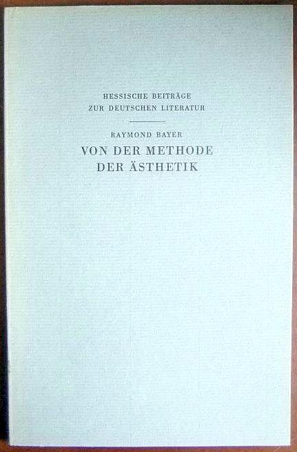 Von der Methode der Ästhetik = De la méthode en esthétique. Übers. von Wolfgang Engelhardt / Hessische Beiträge zur deutschen Literatur