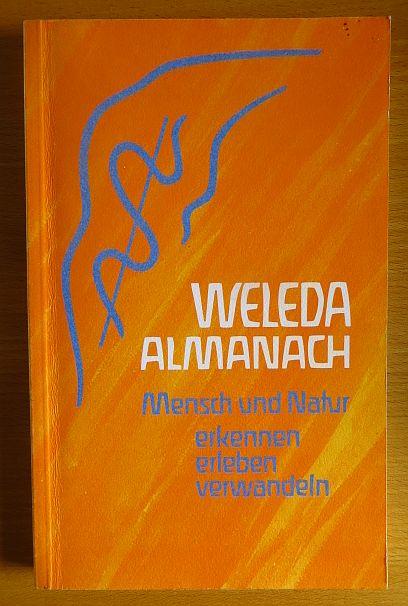 Müller, Rainer, Hans Krüger Willem F. Daems u. a.: Weleda-Almanach : Mensch und Natur ; erkennen, erleben, verwandeln. [Hrsg.: Weleda-AG, Arlesheim (Schweiz) und Schwäbisch Gmünd (Deutschland)] / Weleda AG (Arlesheim): Weleda-Schriftenreihe ; 16 Ausg. Deutschland