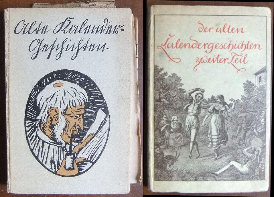 Jerven, Walter: Alte Kalendergeschichten. Der alten Kalendergeschichten zweiter Teil. 2 Bücher 6.-10. Tsd. / [1.]