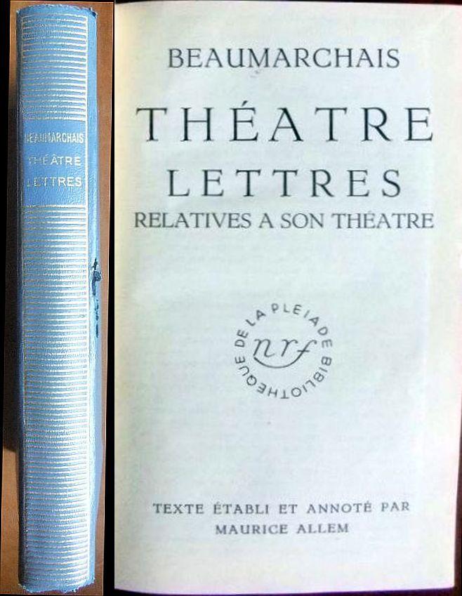 Théatre: Lettres Relatives à son Théatre. Vol. 22 d. Bibliothèque de la Plèjade.