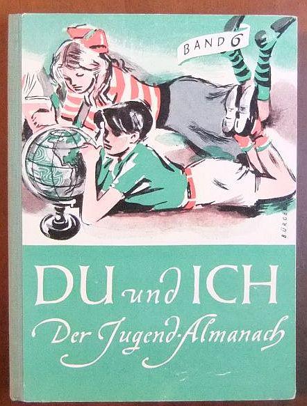 Du und Ich. Der Jugend-Almanach, Band 6.