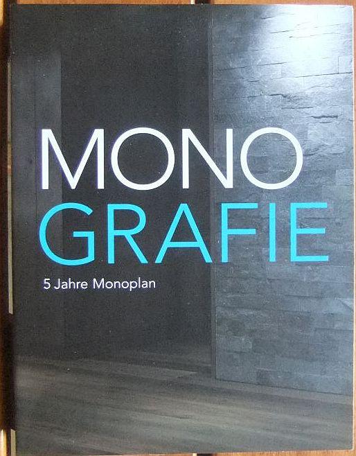 Monografie: 5 Jahre Monoplan. 1. Aufl.