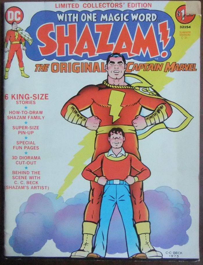With one magic Word ... Shazam! - The original Captain Marvel. Summer Edition C-21. 6 King-Size Stories.
