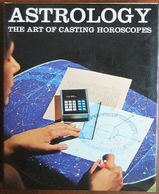 Hoffman, Ellen and Orion: Astrology : The Art of Casting Horoscope. Translated by David Macrae. Ariane Books