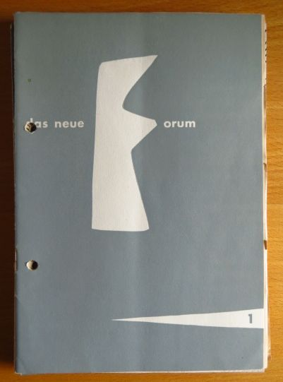 Sellner, Gustav Rudolf. (Hrsg.) und Egon (Hrsg.) Vietta: Das neue Forum. Konvolut von 6 Heften: Hefte 1, 6, 7, 12, 13 (4.Jg), 18 (5.Jg 55/56)