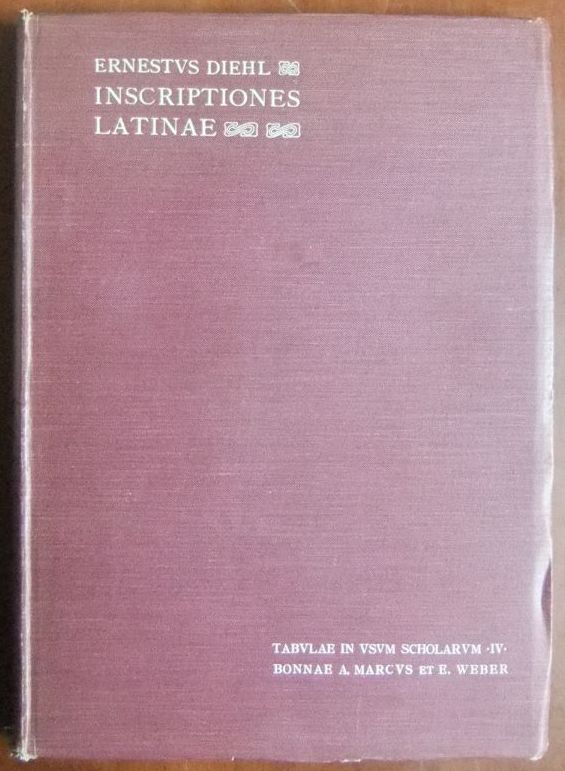 Inscriptiones latinae. collegit Ernestus Diehl / Tabulae in usum scholarum ; 4