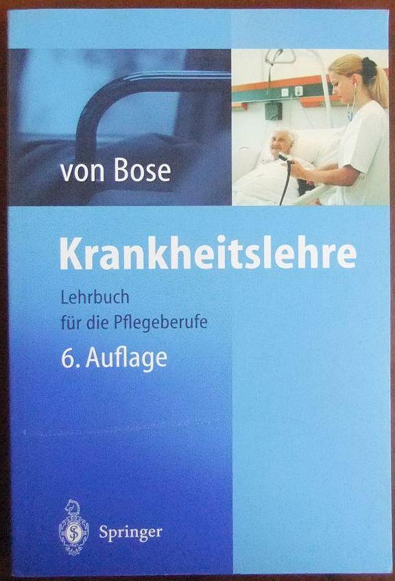 Krankheitslehre : Lehrbuch für die Pflegeberufe ; mit 12 Tabellen. 6., korrigierte und erw. Aufl.
