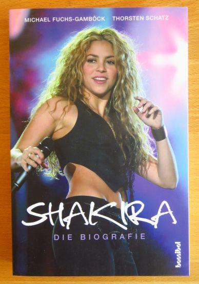 Shakira - die Biografie.