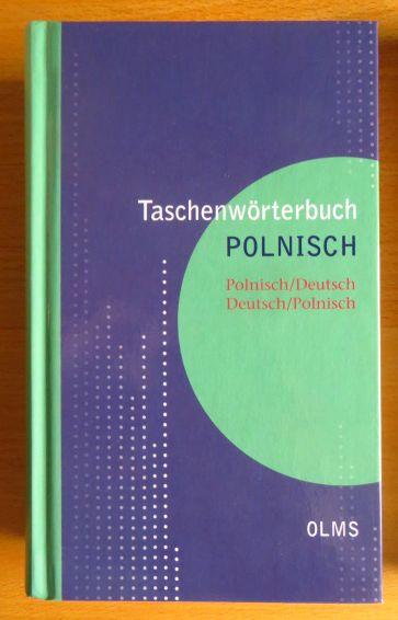 Taschenwörterbuch Polnisch. Deutsch, Deutsch/Polnisch / bearb. und erw. von Leicht überarb. Ausg. der Aufl. Gütersloh 2005