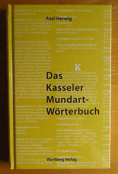 Das Kasseler Mundartwörterbuch. Überarb. von Norbert Rose ... 1. Aufl.