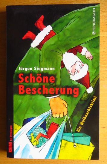 Schöne Bescherung : ein Weihnachtskrimi. Mit Zeichn. von Marcel Keller / Krimi bei Pendragon Orig.-Ausg.
