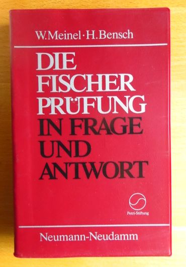 Die Fischerprüfung in Frage und Antwort. ; Hans Bensch 8., neubearb. u. erw. Aufl.