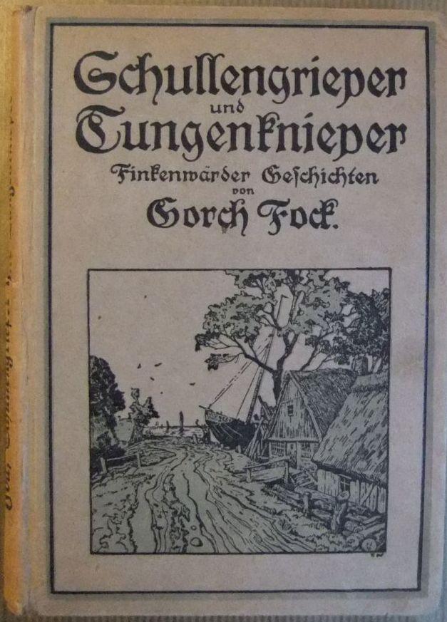 Schullengrieper und Tungenknieper : Finkenwärder Fischer- und Seegeschichten von... Mit e. Verklarung für unbefahrene Leser. 34. - 43. Tsd.