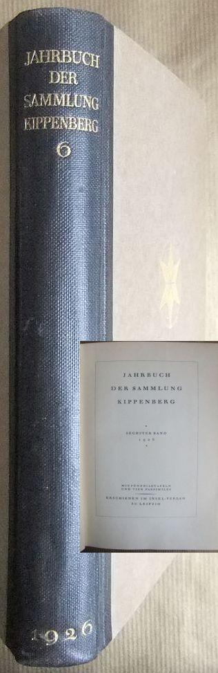 Jahrbuch der Sammlung Kippenberg 1926. 6. Band.