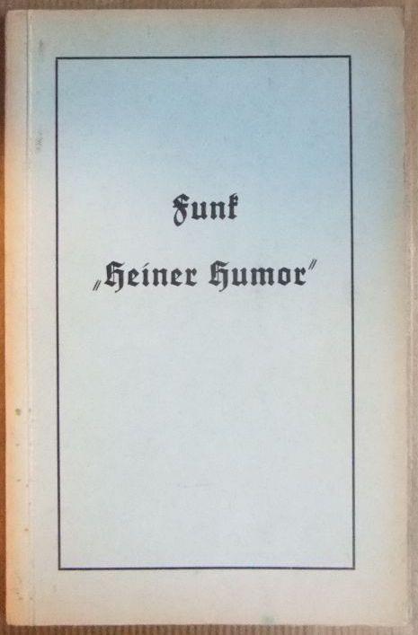 Heiner-Humor : Gedichte in Darmstädter Mundart ; kleine Auswahl. von