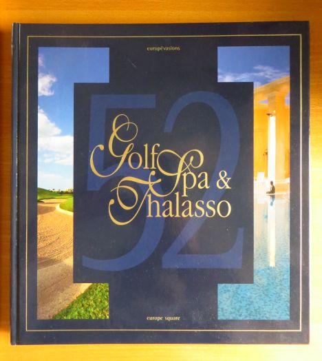 Golf Spa & Thalasso