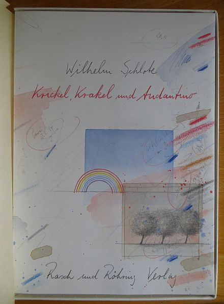 Schlote, Wilhelm: Krickel, Krakel und Andantino.