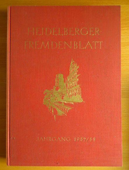 Heidelberger Fremdenblatt ; Zeitschrift für die Region Heidelberg und Nordbaden Jahrgang 1957 / 58 : 18 Hefte