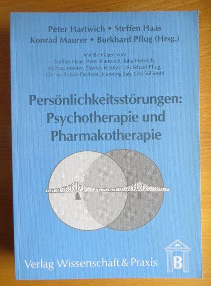 Persönlichkeitsstörungen : Psychotherapie und Pharmakotherapie. Peter Hartwich ... (Hrsg.). Mit Beitr. von Steffen Haas ...