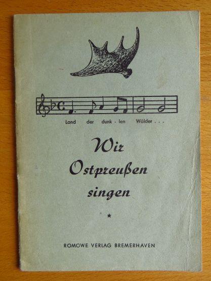 Wir Ostpreußen singen