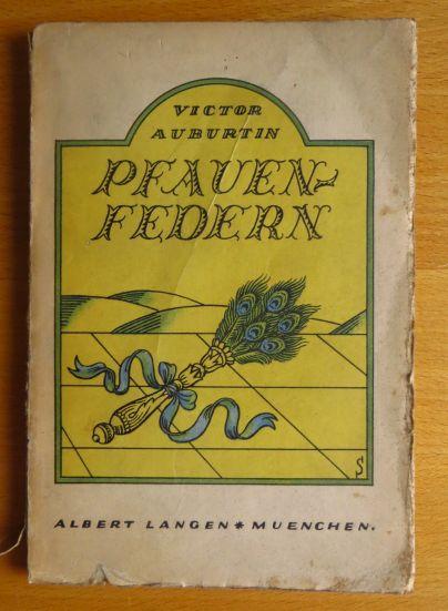 Pfauenfedern. Victor Auburtin