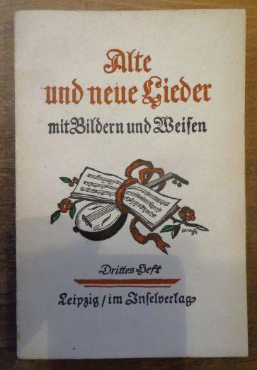 Alte und neue Lieder mit Bildern und Weisen. - Drittes Heft - mit Bildern vom Grafen Leopold von Kalckreuth 51.-75. Tsd.