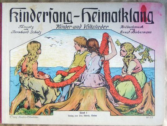 Kindersang - Heimatklang Bd. 1 : Kinder- und Volkslieder. Scholz