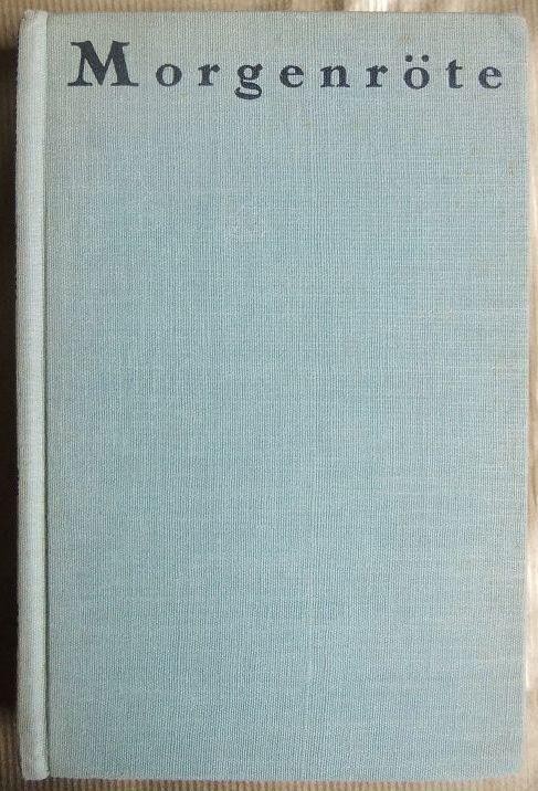 Morgenröte : ein Lesebuch. hrsg. von d. Gründern d. Aurora-Verlages. Einf. von Heinrich Mann 1. Aufl.